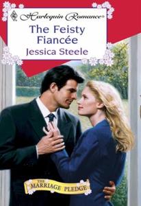 The Feisty Fiancee (ebok) av Jessica Steele