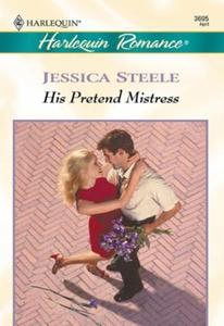 His Pretend Mistress (ebok) av Jessica Steele