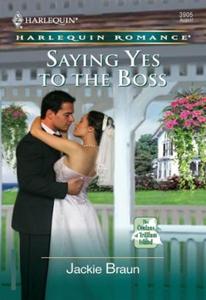 Saying Yes to the Boss (ebok) av Jackie Braun