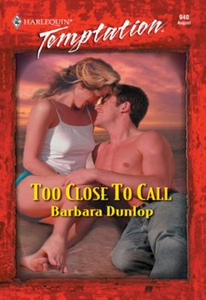 Too Close To Call (ebok) av Barbara Dunlop