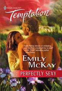 Perfectly Sexy (ebok) av Emily McKay
