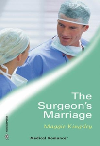 The Surgeon's Marriage (ebok) av Maggie Kings