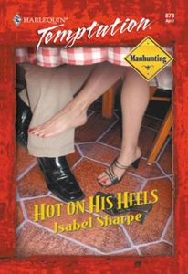 Hot On His Heels (ebok) av Isabel Sharpe