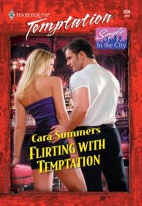 Flirting With Temptation (ebok) av Cara Summe