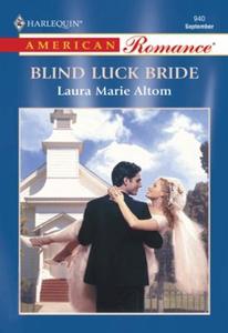Blind Luck Bride (ebok) av Laura Marie Altom