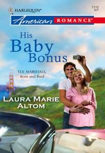 His Baby Bonus (ebok) av Laura Marie Altom