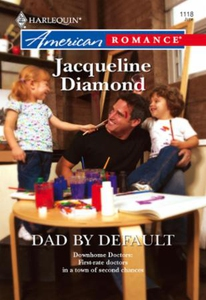 Dad by Default (ebok) av Jacqueline Diamond