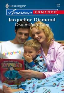 Daddy Protector (ebok) av Jacqueline Diamond