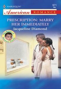 Prescription: Marry Her Immediately (ebok) av