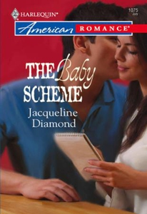 The Baby Scheme (ebok) av Jacqueline Diamond
