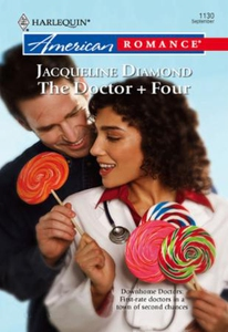 The Doctor + Four (ebok) av Jacqueline Diamon
