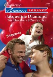 The Doctor's Little Secret (ebok) av Jacqueli