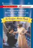 The Improperly Pregnant Princess