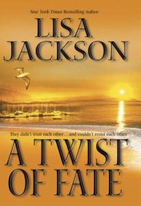 A Twist Of Fate (ebok) av Lisa Jackson