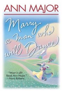Marry A Man Who Will Dance (ebok) av Ann Majo