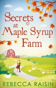 Secrets At Maple Syrup Farm (ebok) av Rebecca