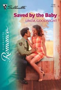 Saved By The Baby (ebok) av Linda Goodnight
