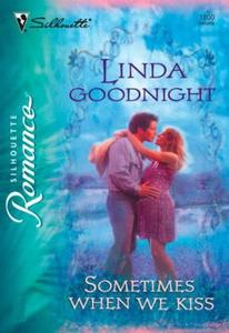 Sometimes When We Kiss (ebok) av Linda Goodni