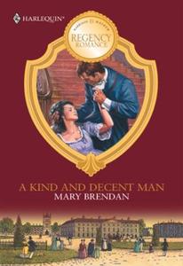A Kind And Decent Man (ebok) av Mary Brendan