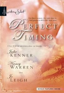 Perfect Timing (ebok) av Julie Kenner, Nancy