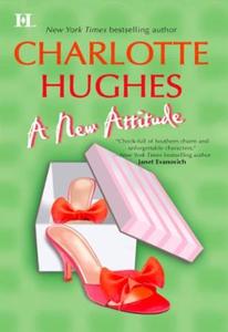 A New Attitude (ebok) av Charlotte Hughes