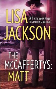 The Mccaffertys: Matt (ebok) av Lisa Jackson