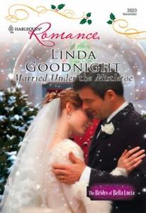 Married under the Mistletoe (ebok) av Linda G