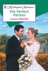 His Perfect Partner (ebok) av Laura Martin