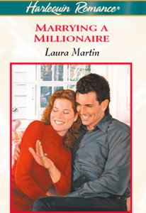 Marrying A Millionaire (ebok) av Laura Martin