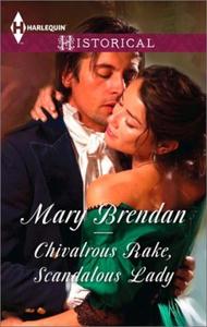 Chivalrous Rake, Scandalous Lady (ebok) av Ma