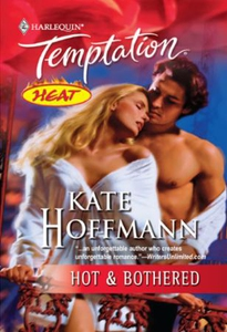 Hot & Bothered (ebok) av Kate Hoffmann
