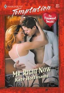 Mr. Right Now (ebok) av Kate Hoffmann