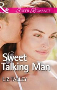 Sweet Talking Man (ebok) av Liz Talley