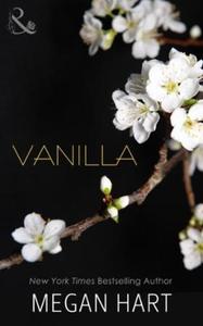 Vanilla (ebok) av Megan Hart