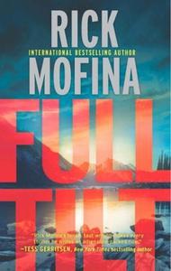 Full Tilt (ebok) av Rick Mofina