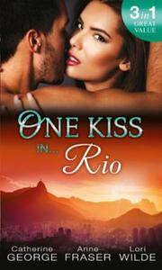 One Kiss in... Rio (ebok) av Catherine George
