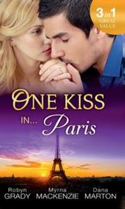 One Kiss in... Paris (ebok) av Robyn Grady, M