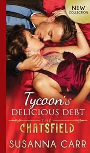 Tycoon's Delicious Debt (ebok) av Susanna Car