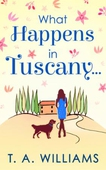 What Happens In Tuscany...