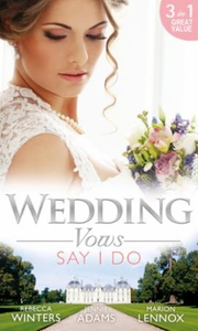 Wedding Vows: Say I Do (ebok) av Rebecca Wint