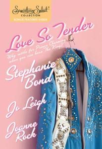 Love So Tender (ebok) av Stephanie Bond, Jo L