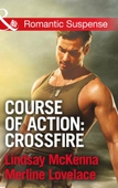 Course of Action: Crossfire