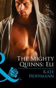 The Mighty Quinns: Eli (ebok) av Kate Hoffman