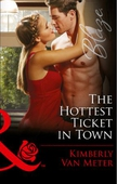 The Hottest Ticket in Town