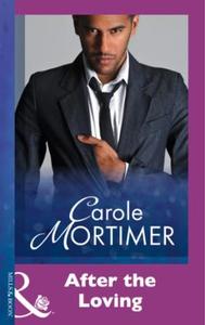 After The Loving (ebok) av Carole Mortimer