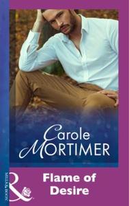 Flame Of Desire (ebok) av Carole Mortimer