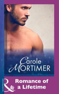 Romance Of A Lifetime (ebok) av Carole Mortim