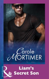 Liam's Secret Son (ebok) av Carole Mortimer