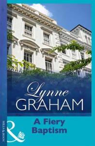 A Fiery Baptism (ebok) av Lynne Graham