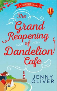 The Grand Reopening Of Dandelion Cafe (ebok)